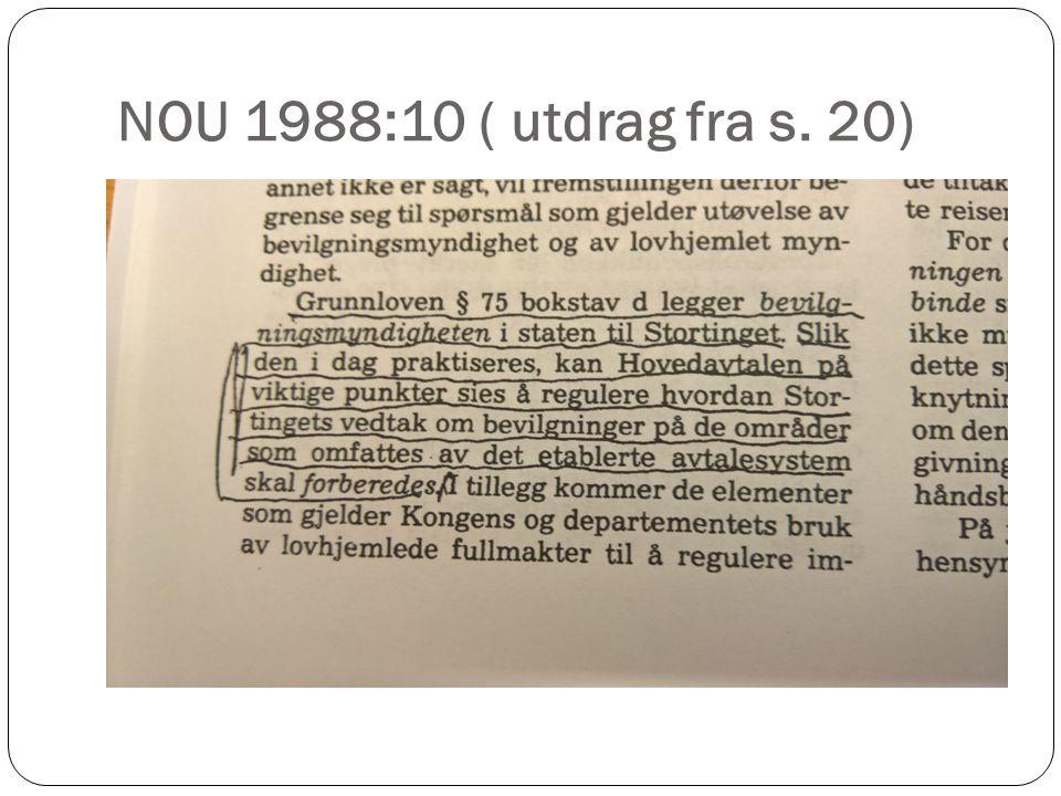 NOU 1988:10 ( utdrag fra s. 20)