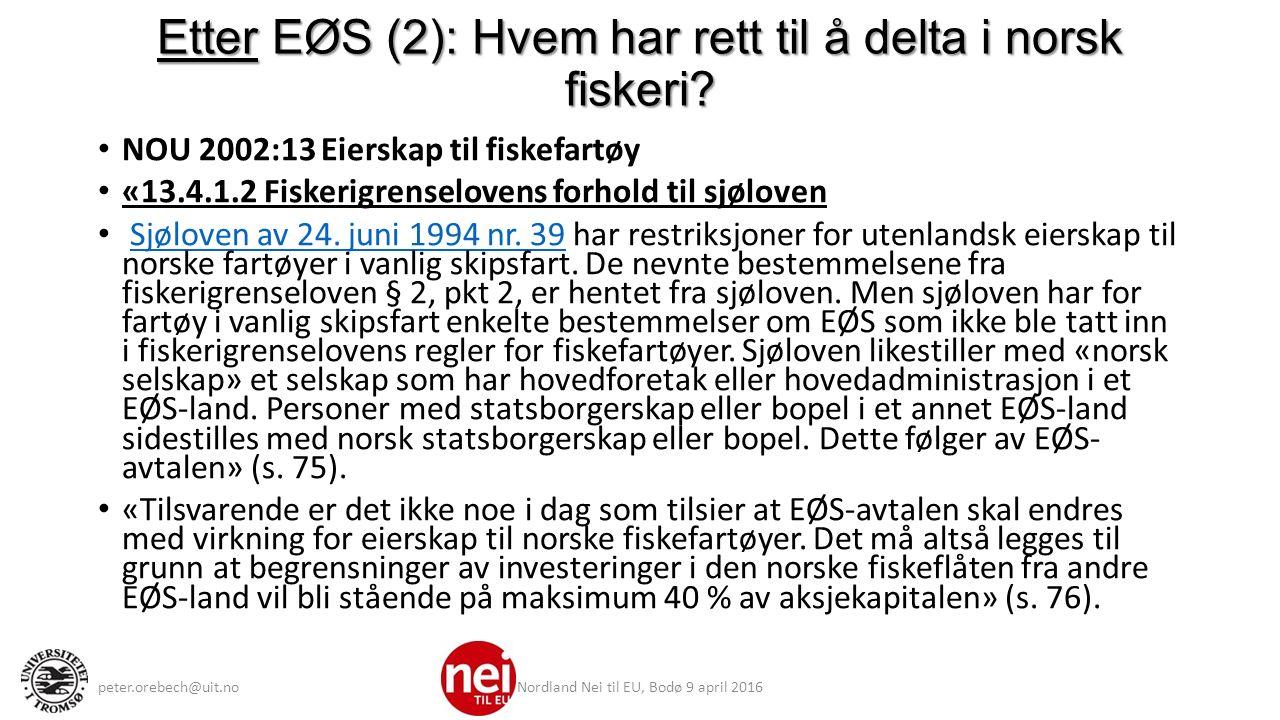 Etter EØS (2): Hvem har rett til å delta i norsk fiskeri.