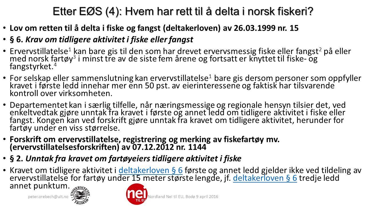Etter EØS (4): Hvem har rett til å delta i norsk fiskeri.