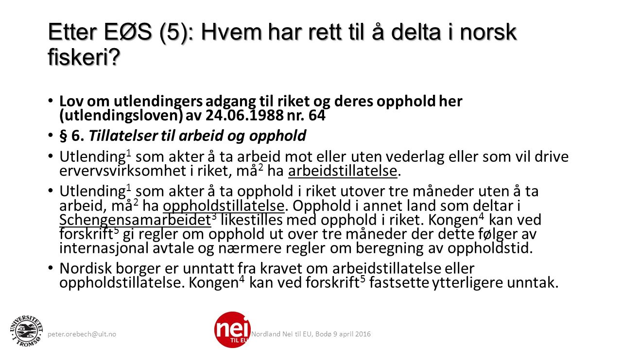 Etter EØS (5): Hvem har rett til å delta i norsk fiskeri.