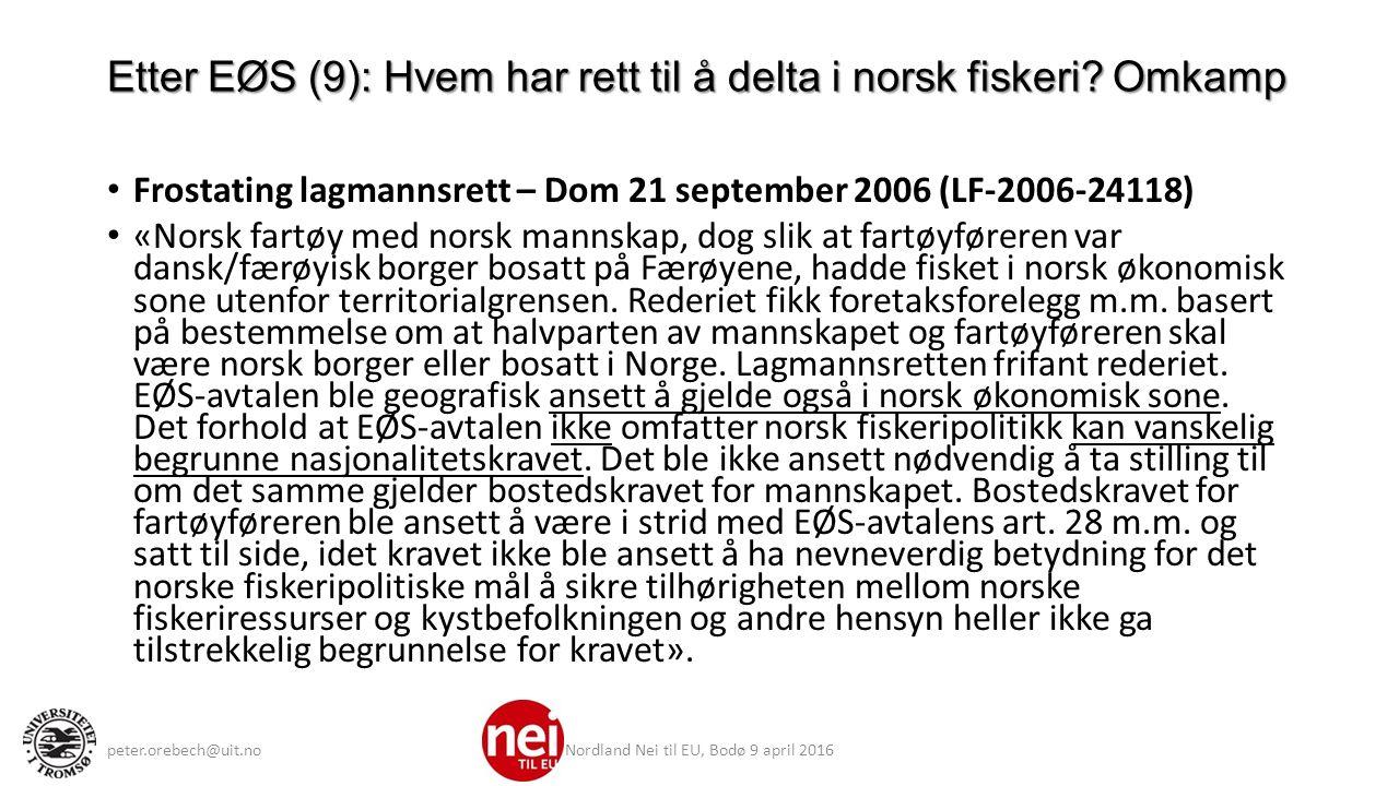Etter EØS (9): Hvem har rett til å delta i norsk fiskeri.