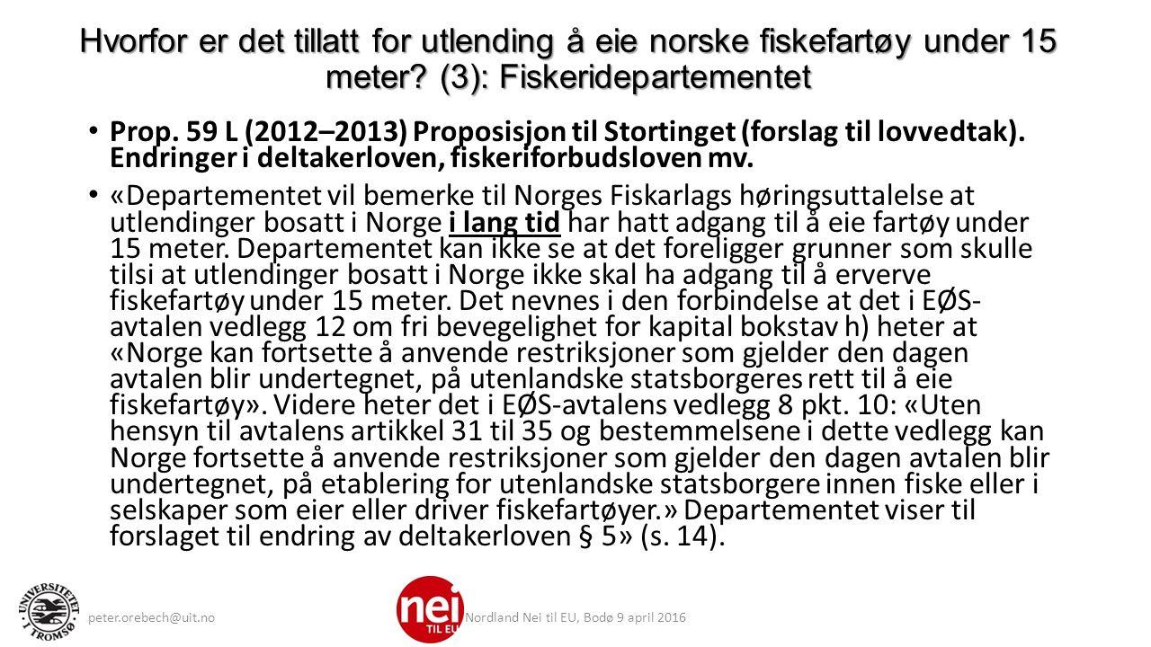 Rettslig vern (11): Norsk rett før EØS: Deltakerretten (4) Lov om utlendingers adgang til riket og deres opphold her (utlendingsloven) av 24.06.1988 nr.