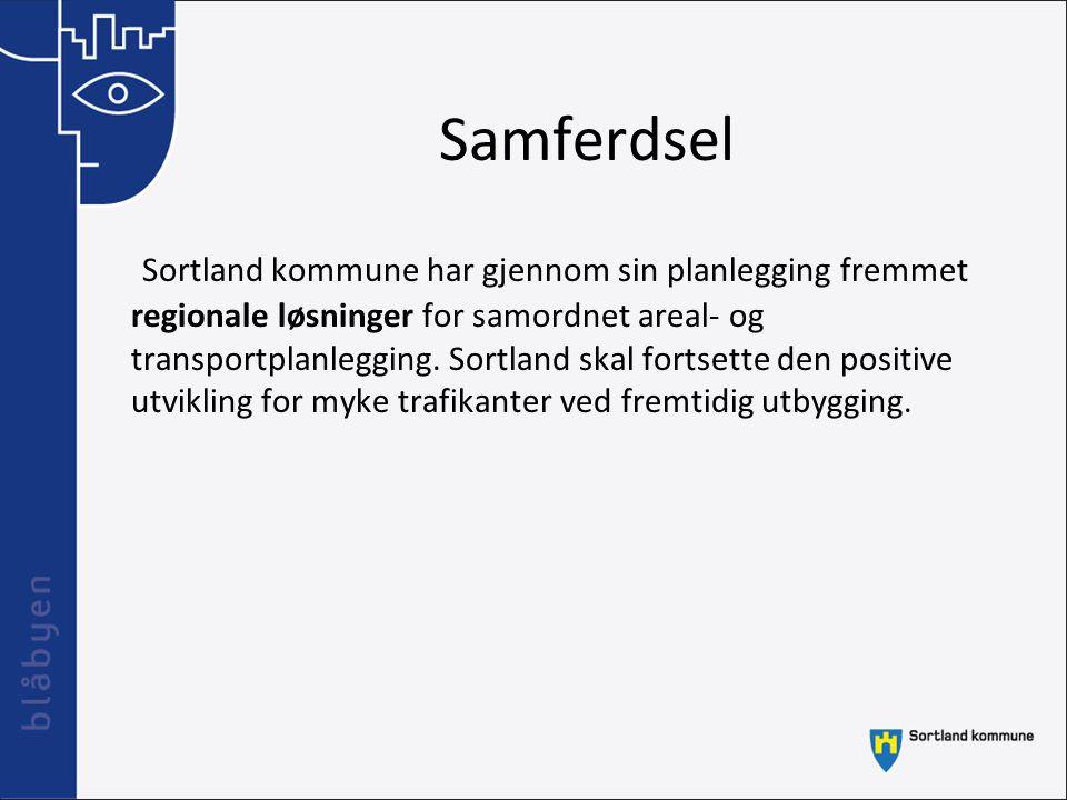 Samferdsel Sortland kommune har gjennom sin planlegging fremmet regionale løsninger for samordnet areal- og transportplanlegging. Sortland skal fortse