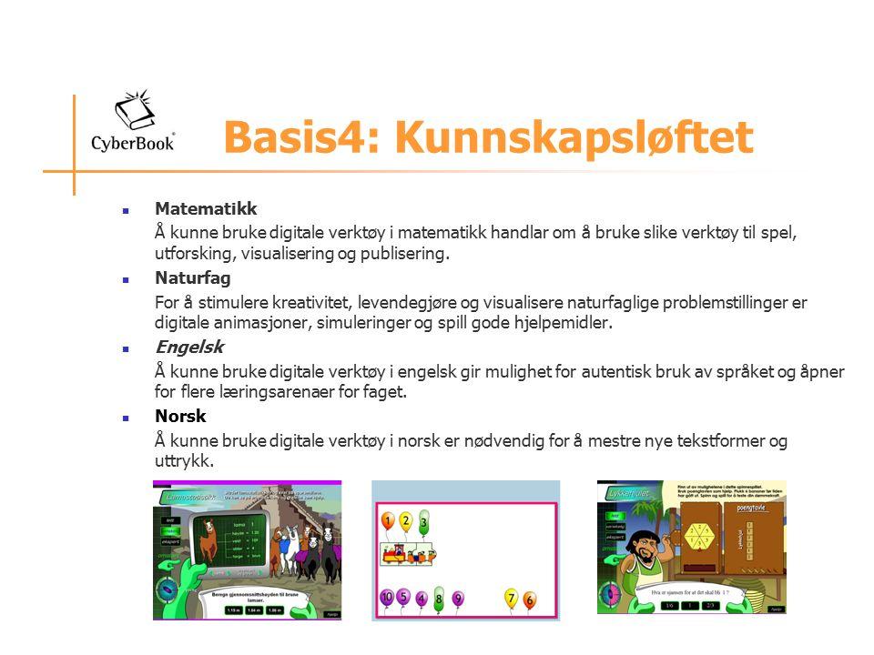 Basis4: Kunnskapsløftet Matematikk Å kunne bruke digitale verktøy i matematikk handlar om å bruke slike verktøy til spel, utforsking, visualisering og publisering.