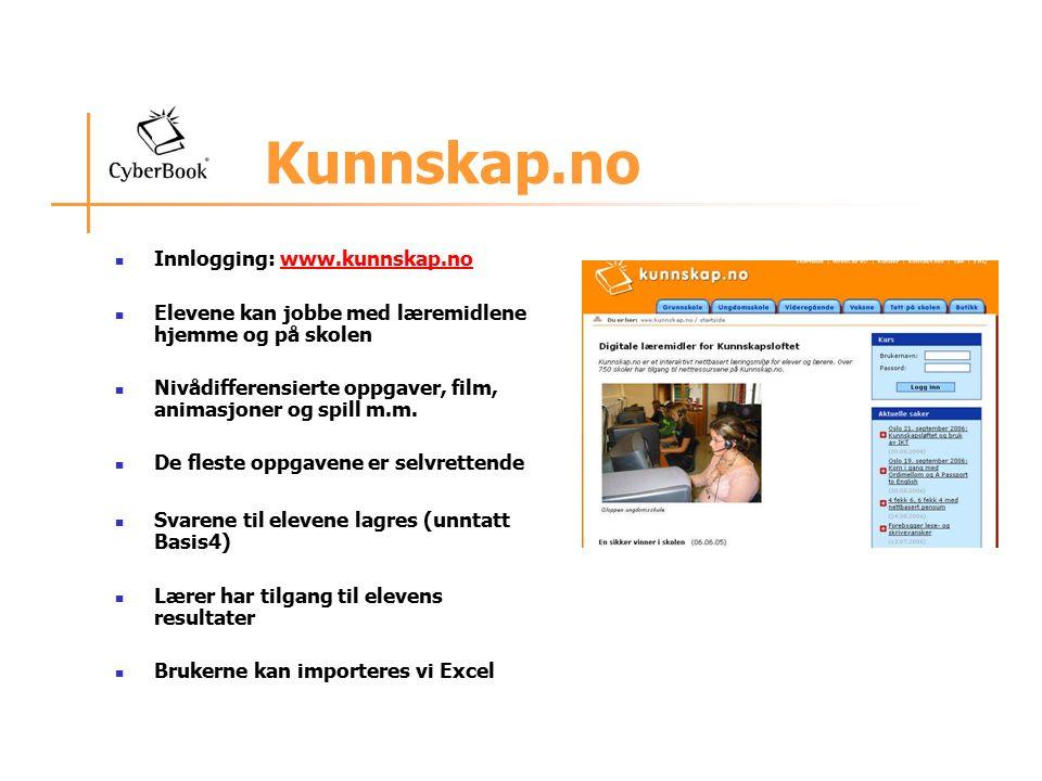 Kunnskap.no Innlogging: www.kunnskap.nowww.kunnskap.no Elevene kan jobbe med læremidlene hjemme og på skolen Nivådifferensierte oppgaver, film, animasjoner og spill m.m.