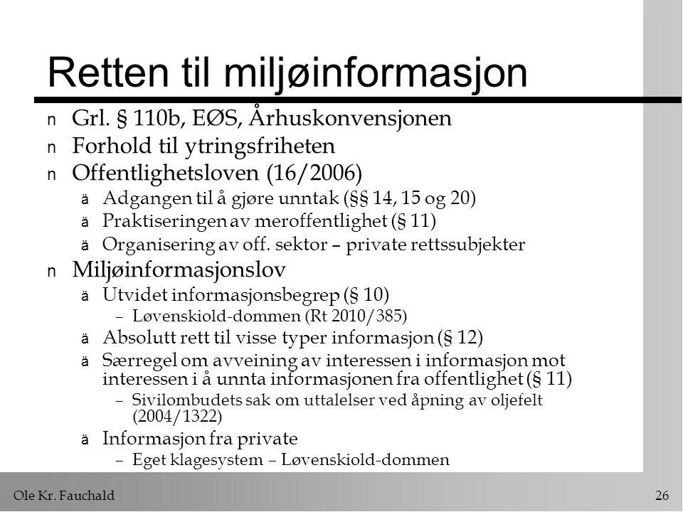 Ole Kr. Fauchald 26 Retten til miljøinformasjon n Grl.