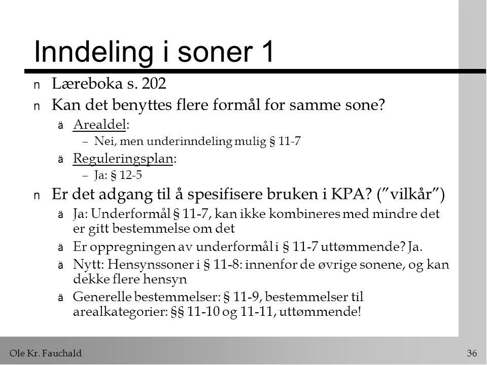 Ole Kr. Fauchald 36 Inndeling i soner 1 n Læreboka s.