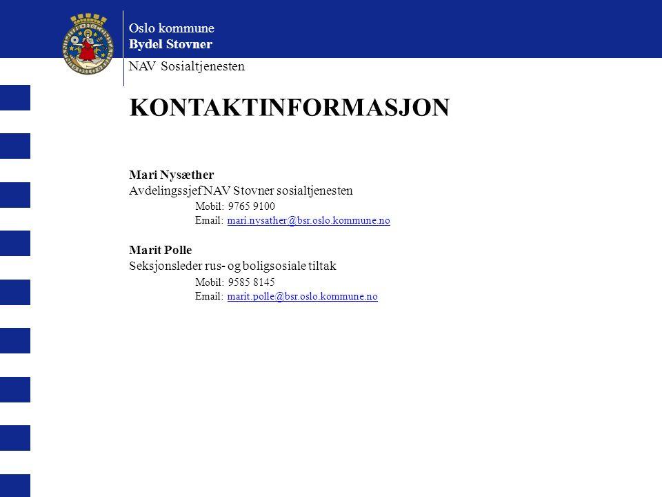 Oslo kommune Bydel Stovner NAV Sosialtjenesten KONTAKTINFORMASJON Mari Nysæther Avdelingssjef NAV Stovner sosialtjenesten Mobil: 9765 9100 Email: mari