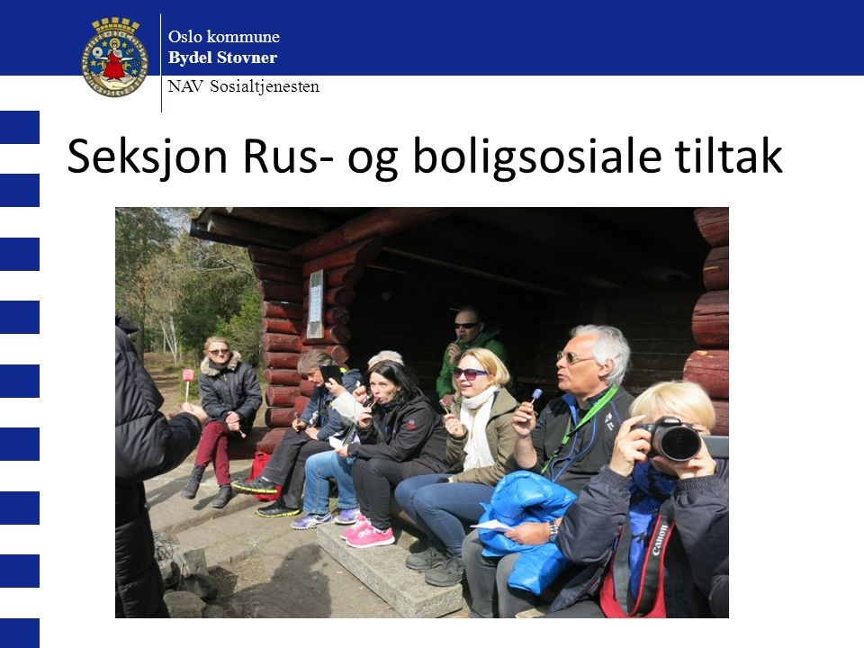Oslo kommune Bydel Stovner NAV Sosialtjenesten Seksjon Rus- og boligsosiale tiltak