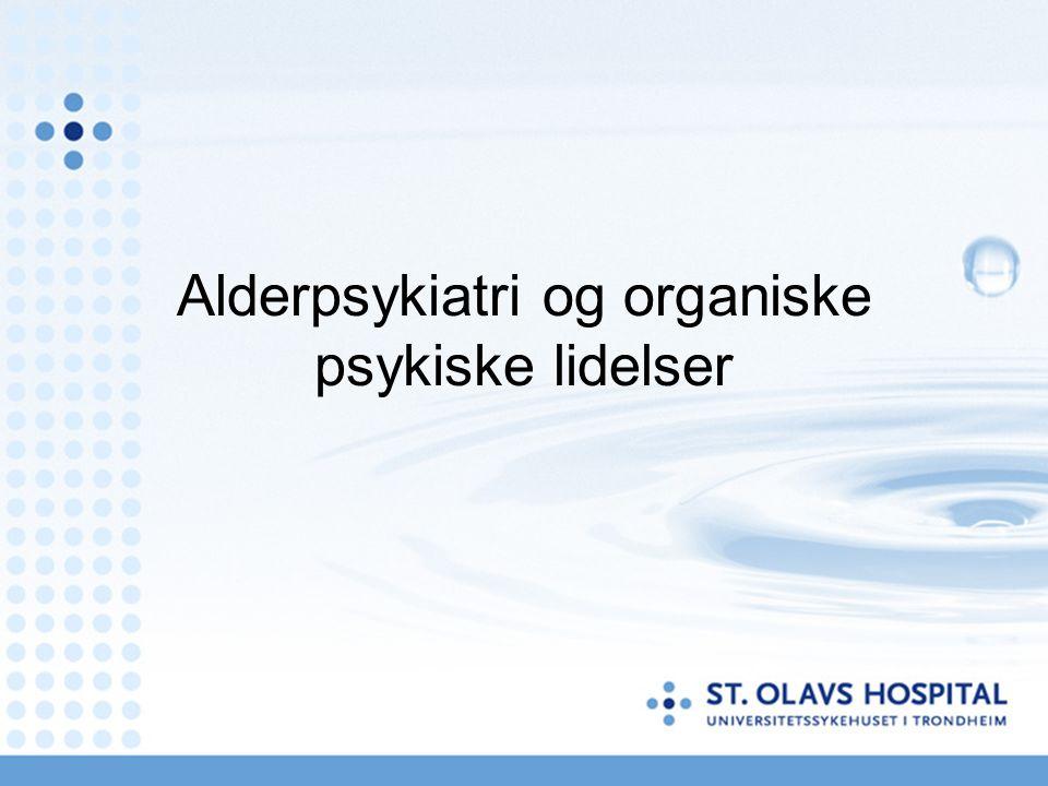 Organisering.Lokalt Seksjon Øya: Sengeavdeling (18 senger) Poliklinikk Konsultasjon/Liaisontjeneste Lokalisert på St.