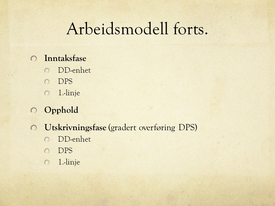 Arbeidsmodell forts.