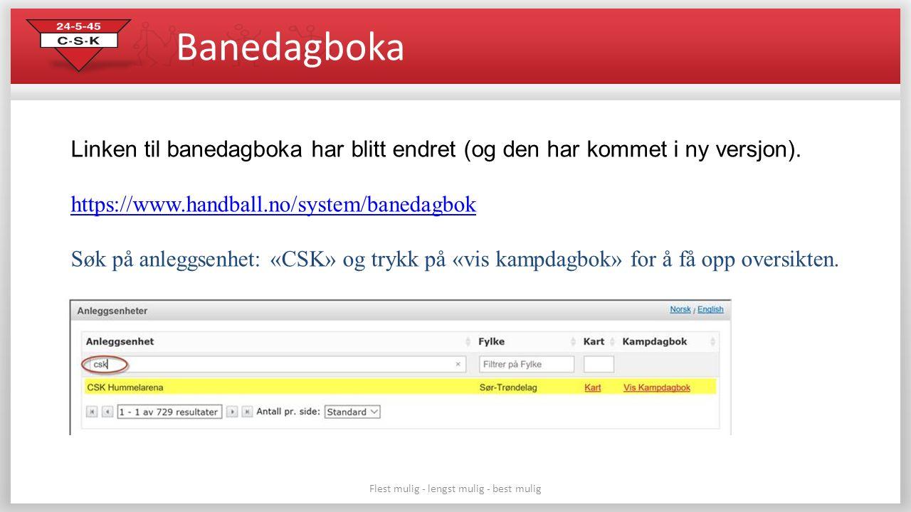 Banedagboka Flest mulig - lengst mulig - best mulig Linken til banedagboka har blitt endret (og den har kommet i ny versjon). https://www.handball.no/