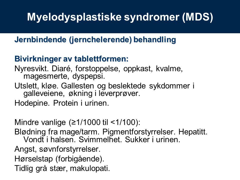 Jernbindende (jernchelerende) behandling Bivirkninger av tablettformen: Nyresvikt.