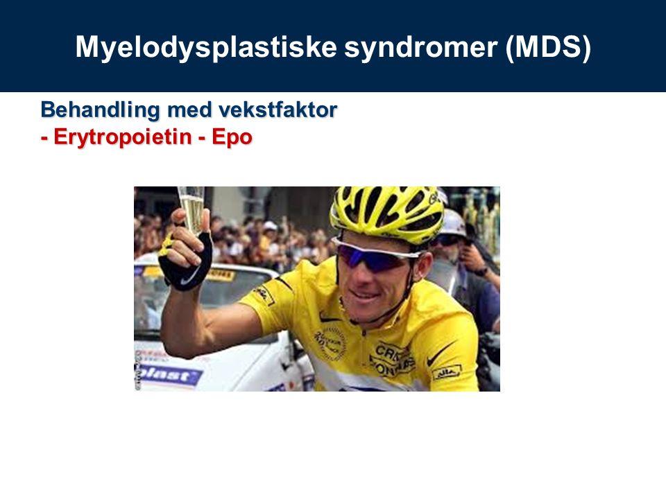 Behandling med vekstfaktor - Erytropoietin - Epo Myelodysplastiske syndromer (MDS)