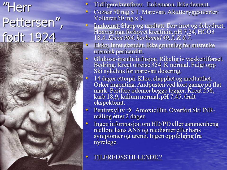 Herr Pettersen , født 1924 Tidligere kranfører. Enkemann.