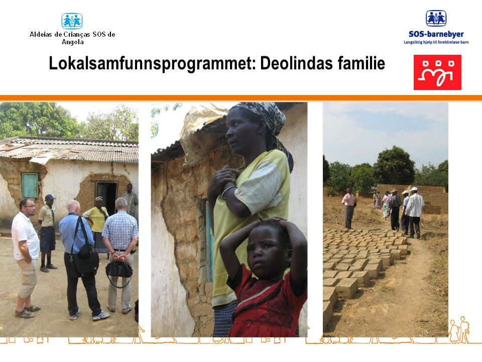 Lokalsamfunnsprogrammet: Deolindas familie
