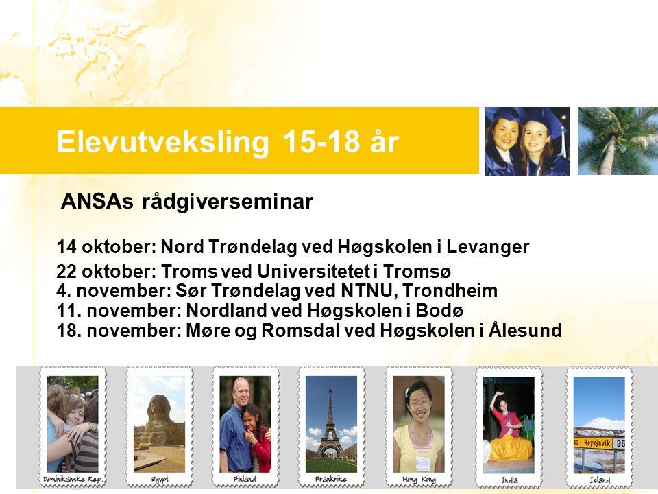 …..…. Youth For Understanding www.yfu.no Elevutveksling 15-18 år ANSAs rådgiverseminar 14 oktober: Nord Trøndelag ved Høgskolen i Levanger 22 oktober: