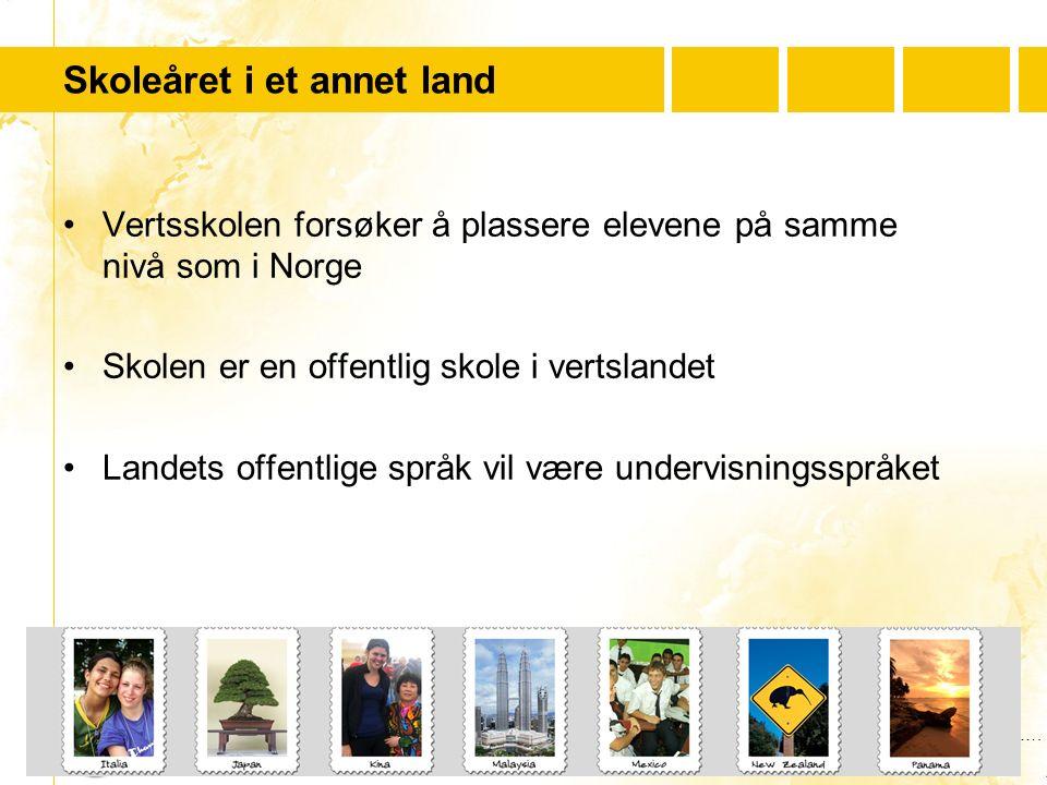 …..…. Youth For Understanding www.yfu.no Skoleåret i et annet land Vertsskolen forsøker å plassere elevene på samme nivå som i Norge Skolen er en offe