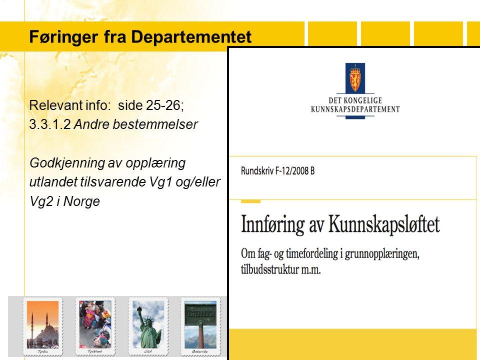 …..…. Youth For Understanding www.yfu.no Føringer fra Departementet Relevant info: side 25-26; 3.3.1.2 Andre bestemmelser Godkjenning av opplæring utl