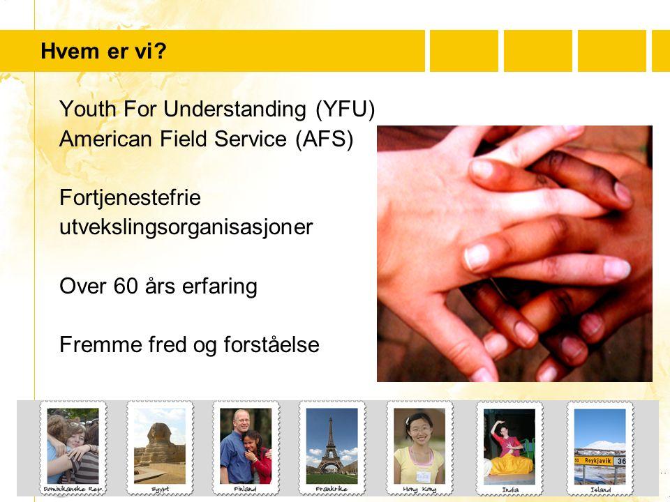 …..….Youth For Understanding www.yfu.no Velg Tyskland – få stipend.