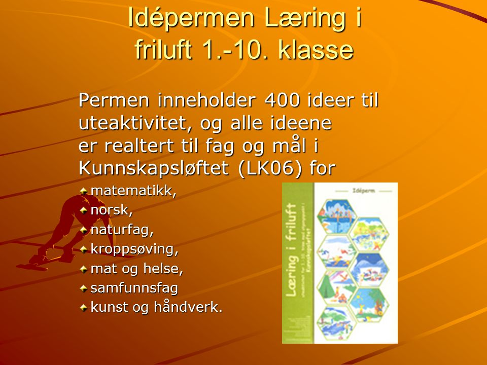 Idépermen Læring i friluft 1.-10.