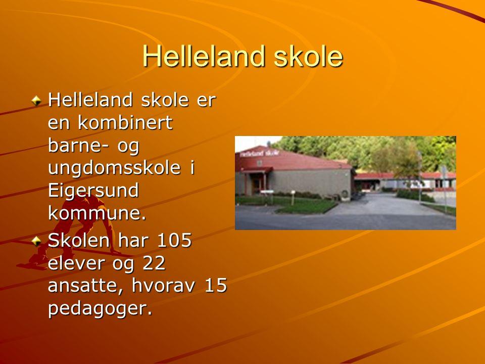 Helleland skole Helleland skole er en kombinert barne- og ungdomsskole i Eigersund kommune.
