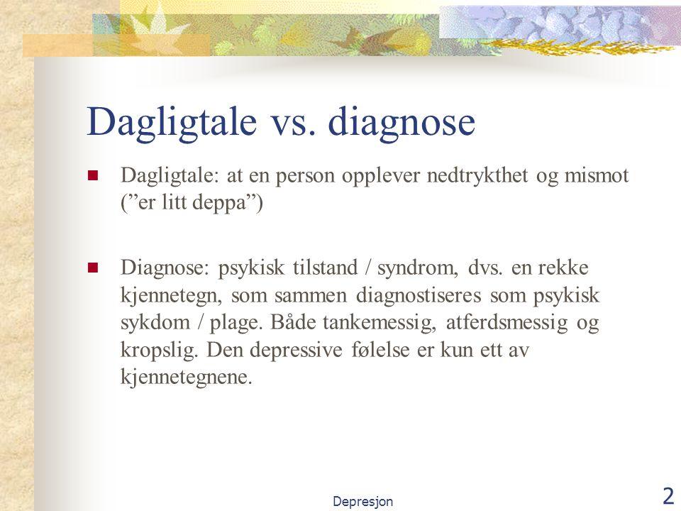 Depresjon 2 Dagligtale vs.