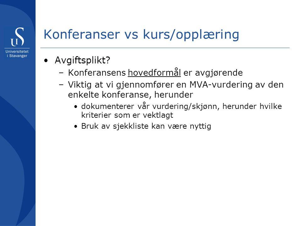 Konferanser vs kurs/opplæring Avgiftsplikt.
