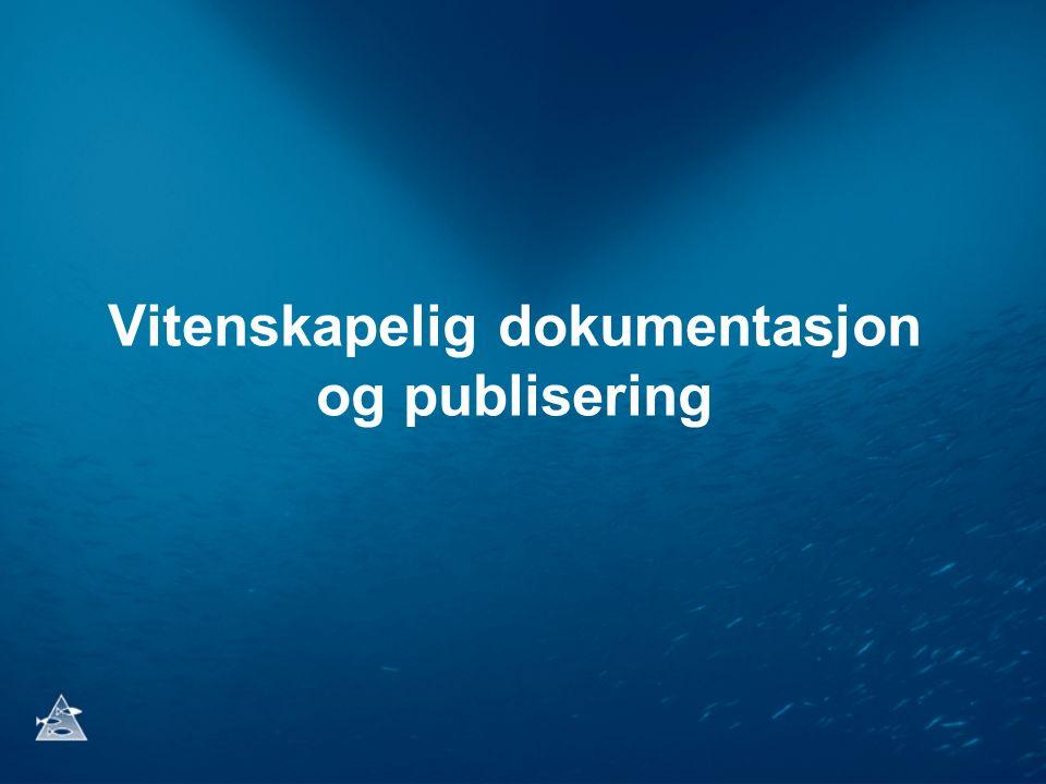Vitenskapelig dokumentasjon og publisering