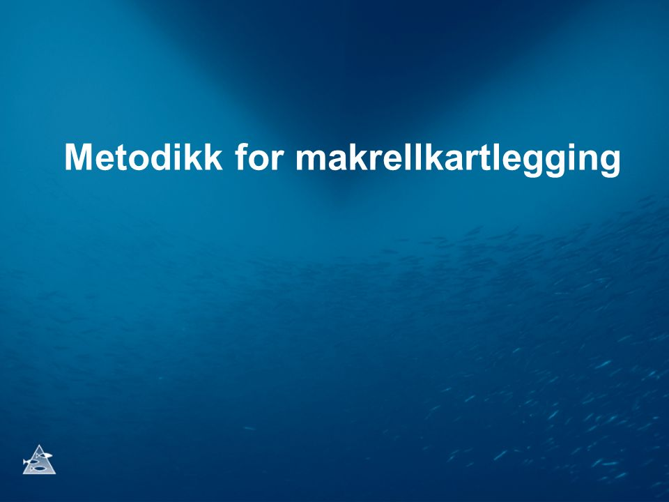 Metodikk for makrellkartlegging
