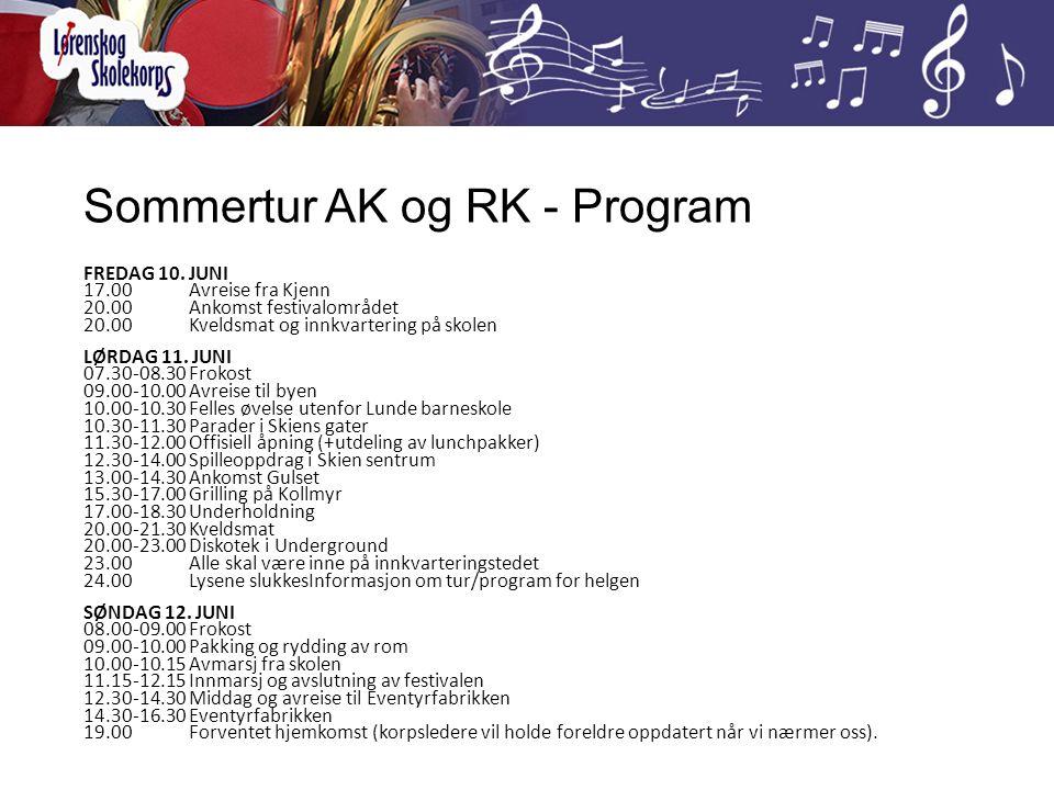 Sommertur AK og RK - Program FREDAG 10. JUNI 17.00Avreise fra Kjenn 20.00Ankomst festivalområdet 20.00Kveldsmat og innkvartering på skolen LØRDAG 11.