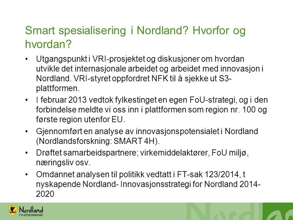 Smart spesialisering i Nordland. Hvorfor og hvordan.