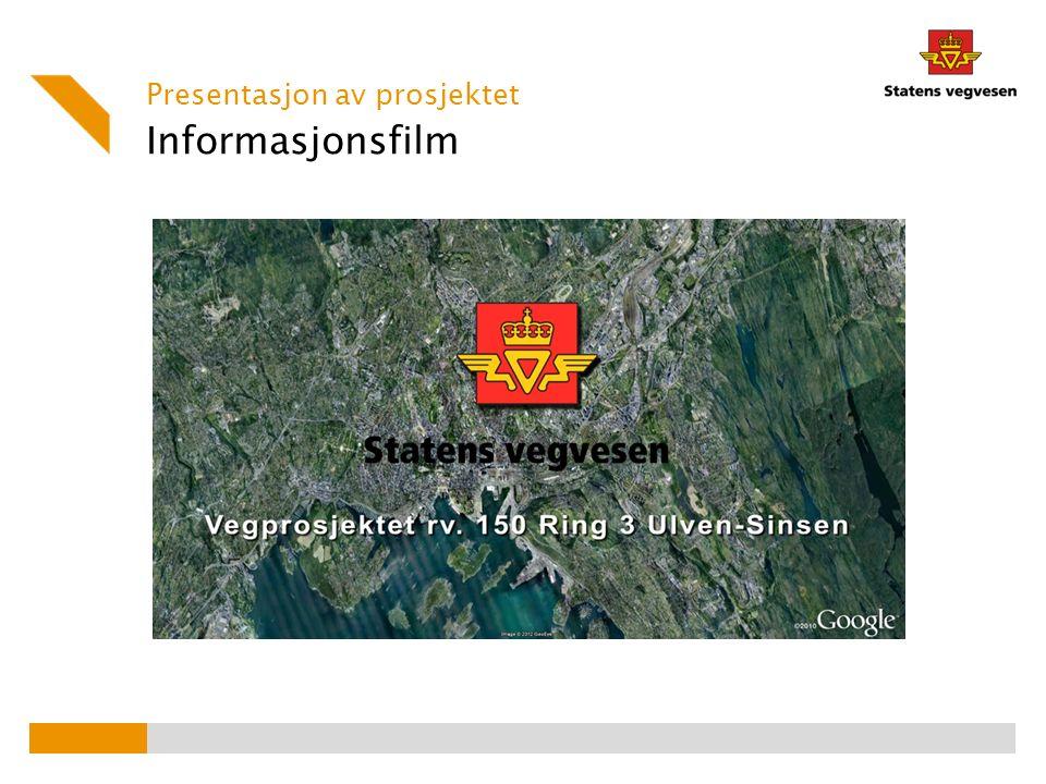 Informasjonsfilm Presentasjon av prosjektet