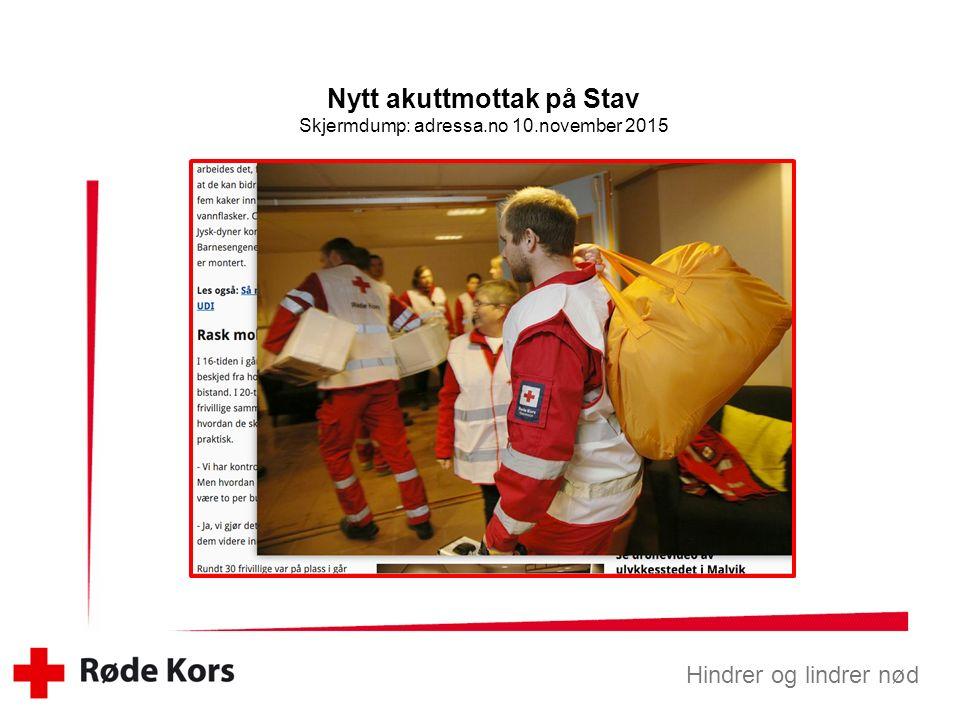 Hindrer og lindrer nød Nytt akuttmottak på Stav Malvik Røde Kors får utfordring.
