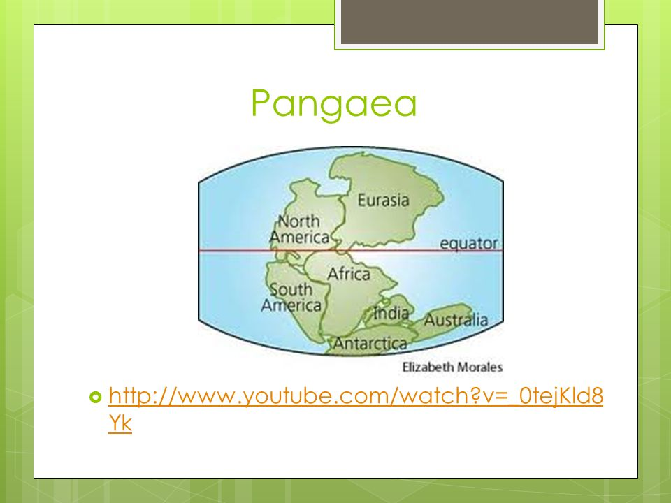 Pangaea  http://www.youtube.com/watch?v=_0tejKld8 Yk http://www.youtube.com/watch?v=_0tejKld8 Yk