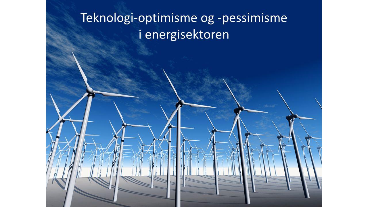 Teknologi-optimisme og -pessimisme i energisektoren