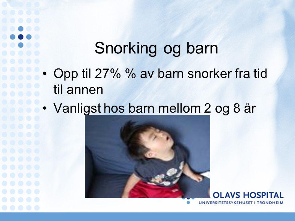 Utredning av barn med søvnrelaterte respirasjonsforstyrrelser Obstruktiv søvnapne Obstruktiv hypoventilasjon