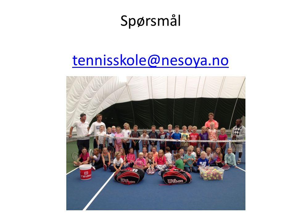 Spørsmål tennisskole@nesoya.no tennisskole@nesoya.no