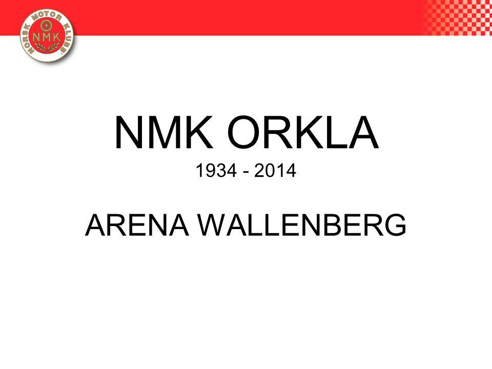 NMK ORKLA 1934 - 2014 ARENA WALLENBERG