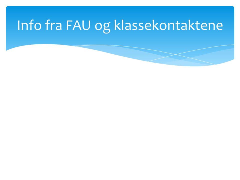 Info fra FAU og klassekontaktene