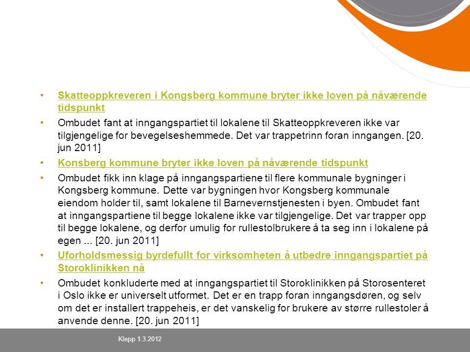 Skatteoppkreveren i Kongsberg kommune bryter ikke loven på nåværende tidspunkt Skatteoppkreveren i Kongsberg kommune bryter ikke loven på nåværende ti