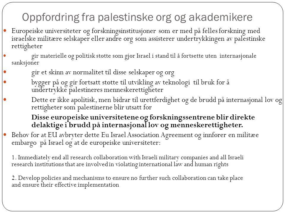 Oppfordring fra palestinske org og akademikere Europeiske universiteter og forskningsinstitusjoner som er med på felles forskning med israelske militæ