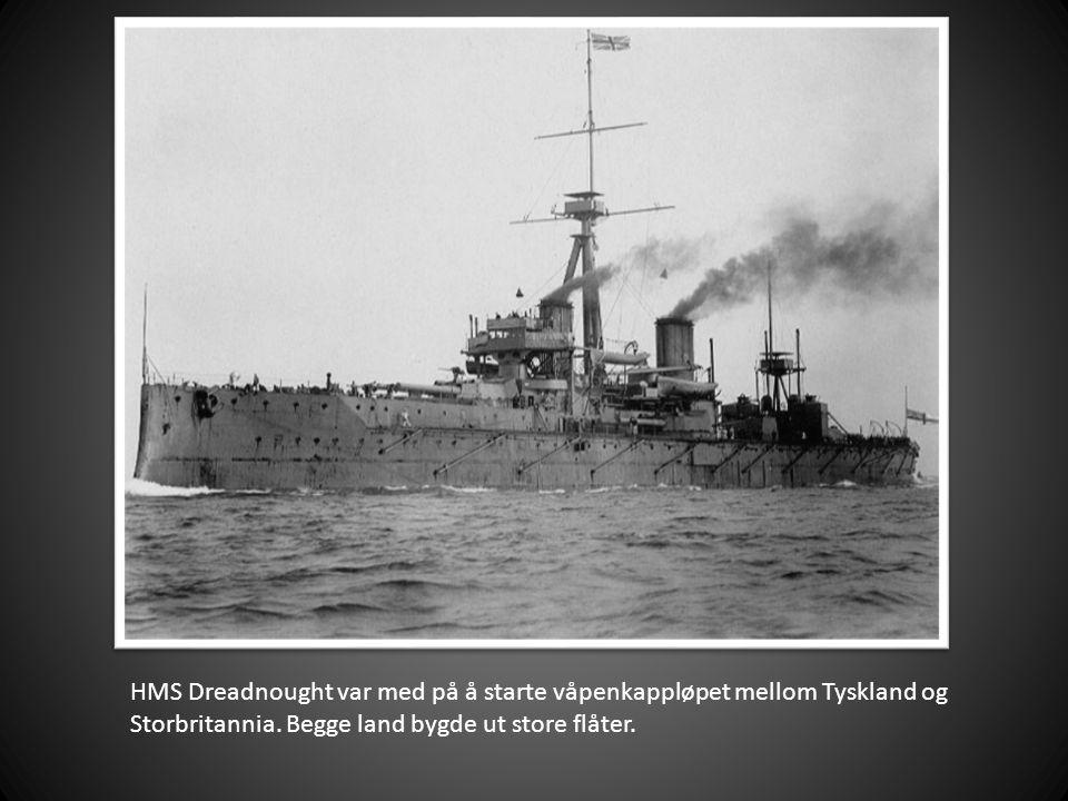 HMS Dreadnought var med på å starte våpenkappløpet mellom Tyskland og Storbritannia.