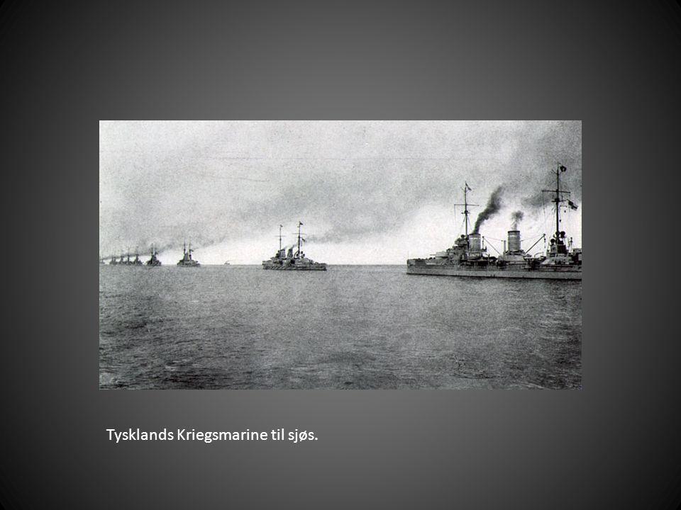 Tysklands Kriegsmarine til sjøs.