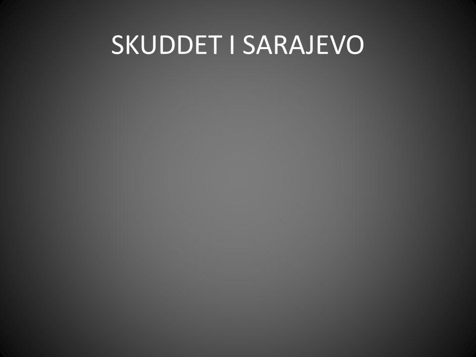 SKUDDET I SARAJEVO
