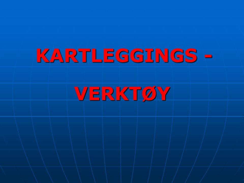 KARTLEGGINGS - KARTLEGGINGS -VERKTØY