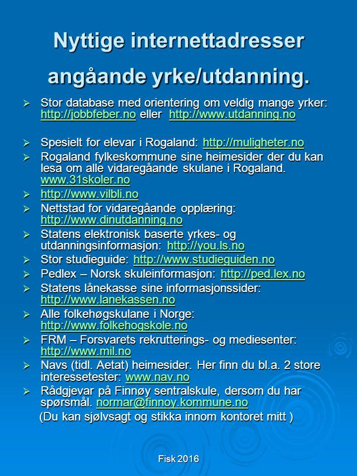 Fisk 2016 Nyttige internettadresser angåande yrke/utdanning.