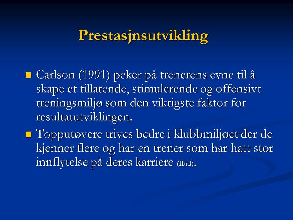 4)-PRESTASJONS- UTVIKLER KunnskapsrikKunnskapsrik InformativInformativ UbekymredUbekymred SamarbeidsvilligSamarbeidsvillig NysgjerrigNysgjerrig OppgaveorientertOppgaveorientert InspirerendeInspirerende Tutko 1986; Moser 1992; Bjørkmann 1995; Kjørmo 1997; Pensgård 2001