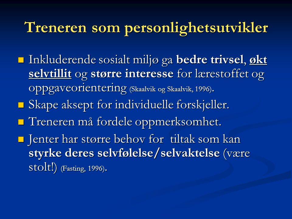 (6) ---PERSONLIGHETSUTVIKLER Selvtillit og selvaktelse Martin 1982; Eysenck, Nias & Cox 1982; Kjørmo 1988; Skaalvik & Skaalvik 1996
