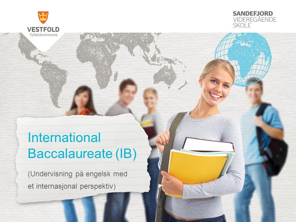 International Baccalaureate (IB) (Undervisning på engelsk med et internasjonal perspektiv)